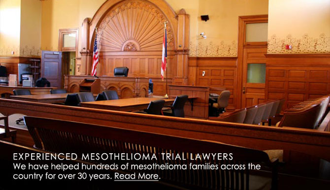 Experienced Mesothelioma Trial Lawyers