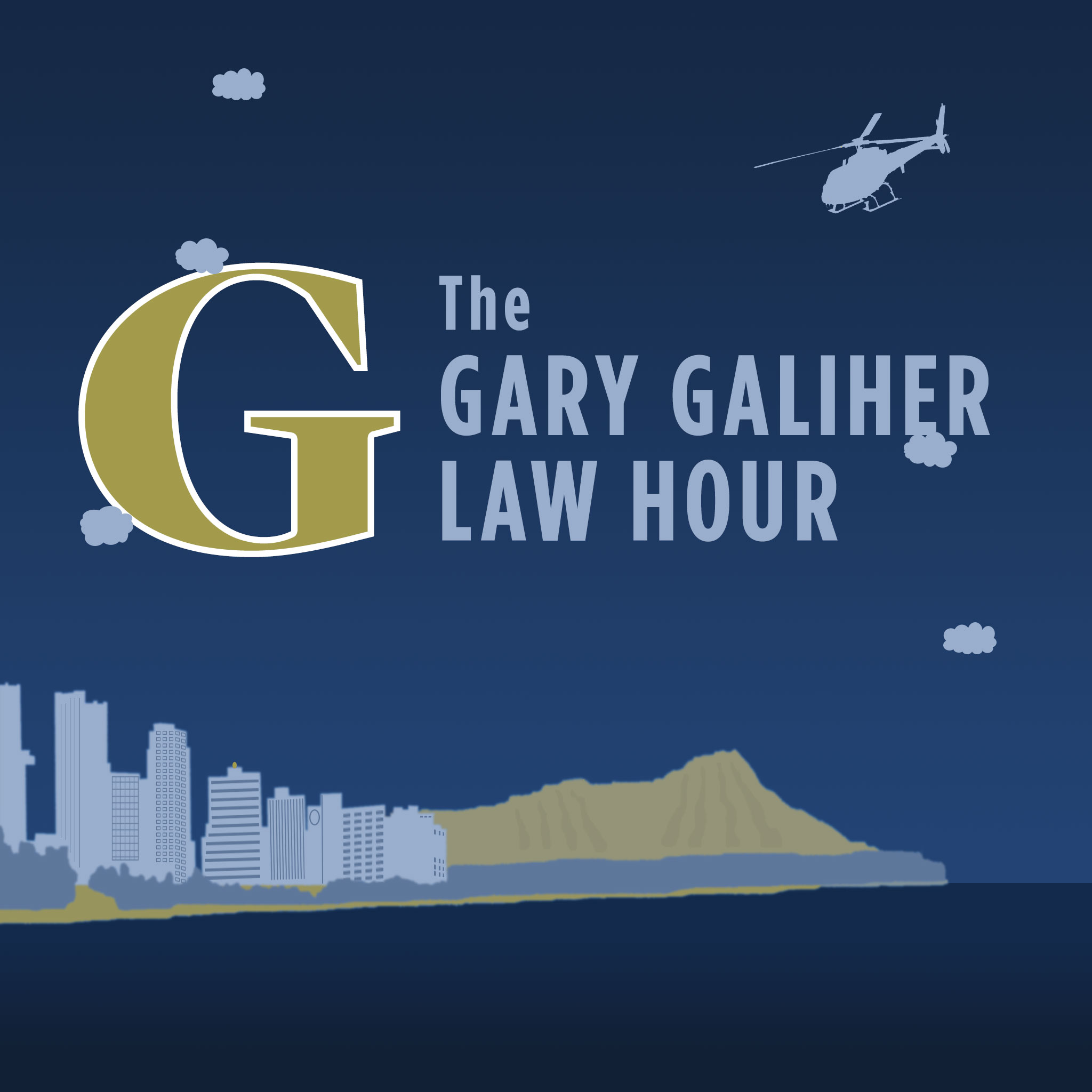 The Gary Galiher Law Hour Podcast